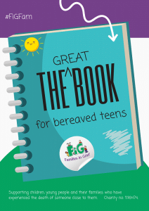 FiG Guide for Bereaved Teens